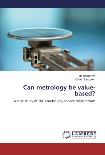 can-metrology-be-value-based-a-case-study-of-skfs-metrology-service-matcentrum