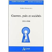 Guerres, paix et sociétés, 1911-1946
