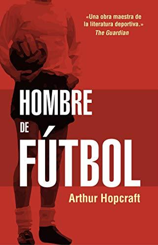 Hombre de fútbol (Córner) por Arthur Hopcraft