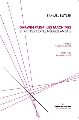 Darwin parmi les machines: Et autres textes néo-zélandais
