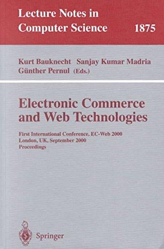 [(Electronic Commerce and Web Technologies : First International Conference, EC-Web 2000 London, UK, September 4-6, 2000 Proceedings)] [Edited by Kurt Bauknecht ] published on (October, 2000) par Kurt Bauknecht