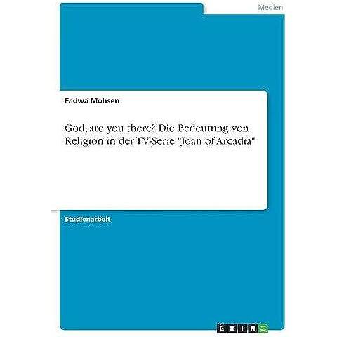 God, are you there? Die Bedeutung von Religion in der TV-Serie