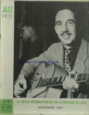 JAZZ HOT [No 60] du 01/11/1951 - LA REVUE INTERNATIONALE DE LA MUSIQUE DE JAZZ.