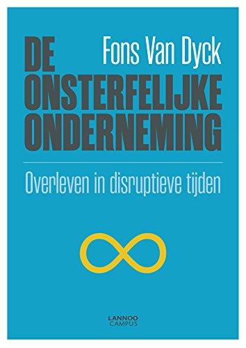 De onsterfelijke onderneming (Dutch Edition)