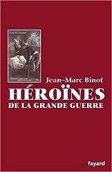 Héroïnes de la Grande Guerre