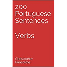 200 Portuguese Sentences: Verbs (Learn Portuguese) (English Edition)