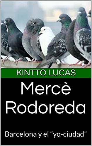 Mercè Rodoreda: Barcelona y el