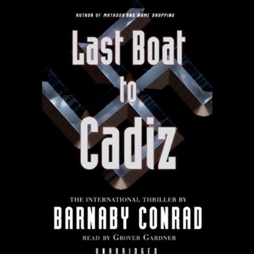 The Last Boat to Cadiz  Audiolibri