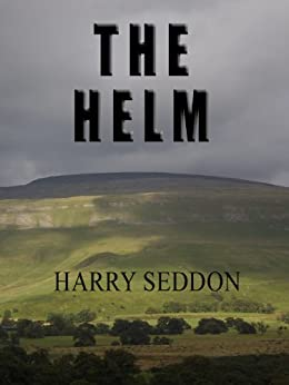 The Helm by [Seddon, Harry]