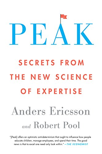 Peak: Secrets from the New Science of Expertise (English Edition) por Anders Ericsson