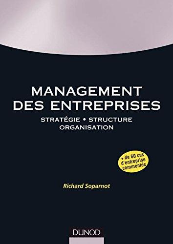 Management des entreprises: Stratégie. Structure. Organisation.