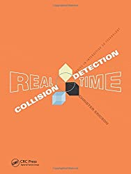Real-Time Collision Detection. (Morgan Kaufmann Series in Interactive 3D Technology) (Morgan Kaufmann Series in Interactive 3D Technology)