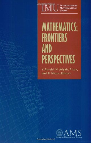 Mathematics: Frontiers and Perspectives (American Mathematics Society non-series title)