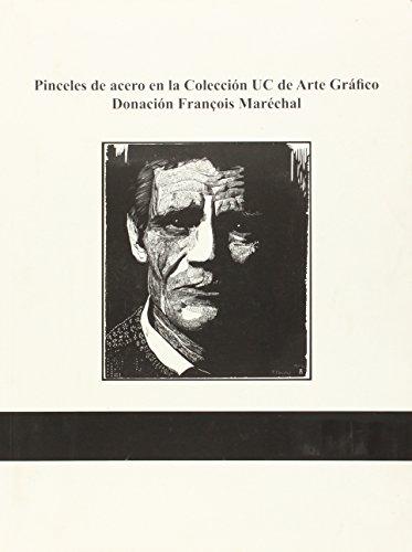 Pinceles de acero en la Colección UC de Arte Gráfico. Donacion François Maréchal (Florilogio)