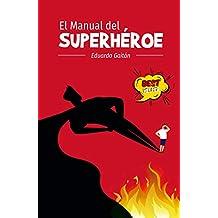 El Manual del Superheroe