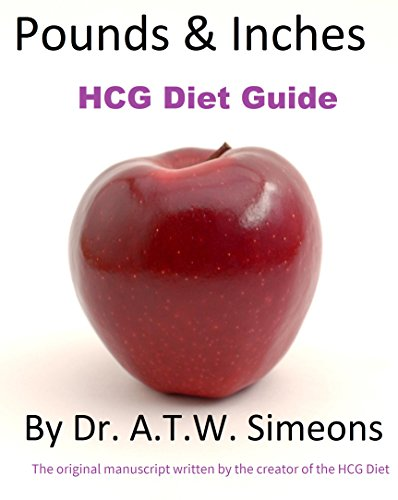 hcg-diet-weight-loss-guide-book-protocol-pounds-inches-by-dr-a-t-w-simeons-in-its-entirety