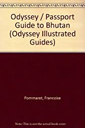 Odyssey / Passport Guide to Bhutan (Odyssey Illustrated Guides)