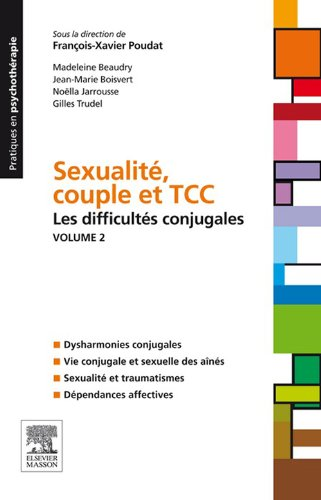 Sexualit, couple et TCC. Volume 2 : les difficults conjugales