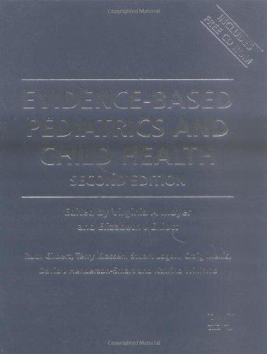 Evidence Based Pediatrics and Child Health (Evidence-Based Medicine) (2004-05-30)