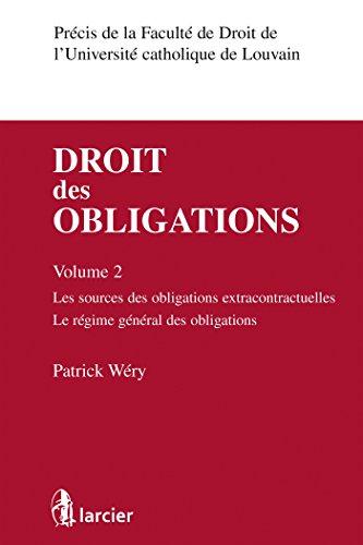 Droit des obligations volume 2: Sources ...