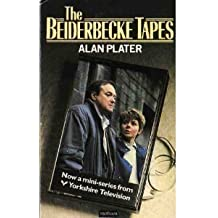 Beiderbecke Tapes by Alan Plater (1986-11-13)