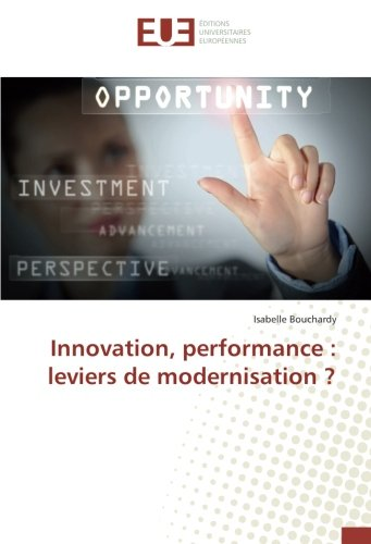 Innovation, performance : leviers de modernisation ?