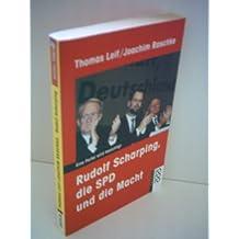 Rudolf Scharping, die SPD und die Macht