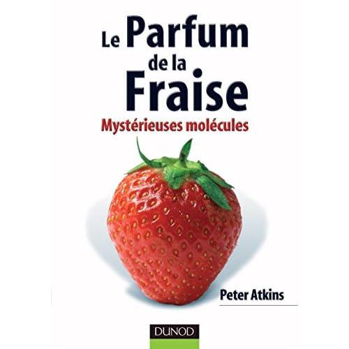Le parfum de la fraise : Mystérieuses molécules