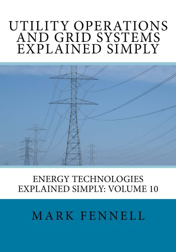 utility-operations-and-grid-systems-explained-simply-english-edition