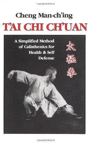 T'ai Chi Ch'uan: A Simplified Method of Calisthenics for Health & Self Defense by Cheng Man-Ch'ing (1993-01-11) par Cheng Man-Ch'ing;