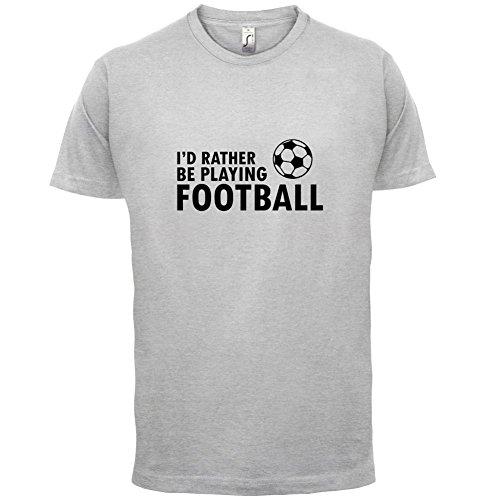 Ich Würde Lieber Fussball Spielen - Herren T-Shirt - Hellgrau - XXXL (T-shirt Spiele Ich Fußball)