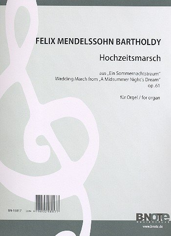 Hochzeitsmarsch op.61 : für Orgel