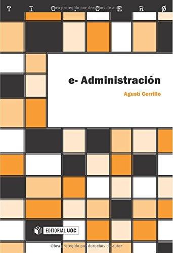 e-Administración (TIC.CERO) por Agustí Cerrillo