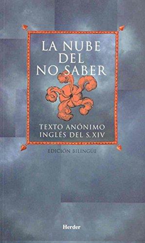 La nube del no saber: Texto anónimo inglés del siglo XIV