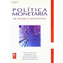 Política monetaria II. Enfoques alternativos