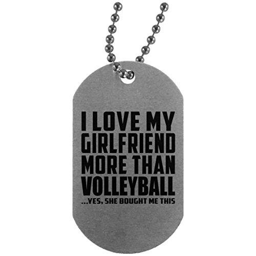 I Love My Girlfriend More Than Volleyball - Military Dog Tag Militär Hundemarke Silber Silberkette ID-Anhänger - Geschenk zum Geburtstag Jahrestag Muttertag Vatertag Ostern (Volleyball Mom Schmuck)