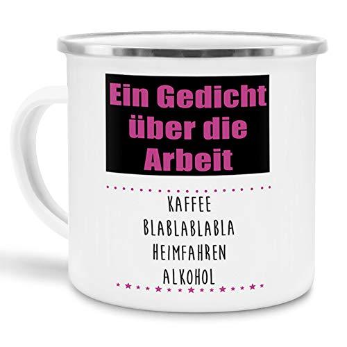 Tassendruck Emaille mit Spruch Gedicht über die Arbeit - Kaffee Blablabla - Heimfahren - Alkohol Lustig/Arbeit/Büro/Witzig/Geschenk-Idee für den Kollegen/Emaille klein