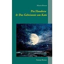 BY Bittner, Marvin ( Author ) [ PIA HANDREW (GERMAN) ] Jun-2014 [ Paperback ]