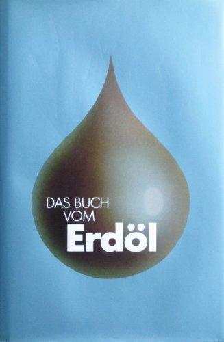 Das Buch vom Erdöl