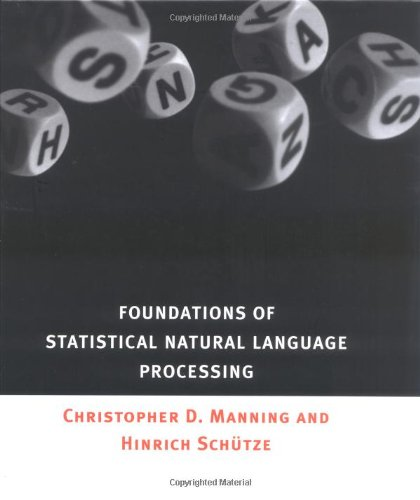 Foundations of Statistical Natural Language Processing (The MIT Press) por Christopher Manning