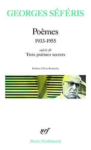 Poèmes / Trois poèmes secrets: (1933-1955)
