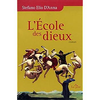 L'ECOLE DES DIEUX