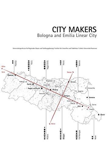 City Makers: Bologna and Emilia Linear City