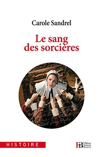 Le sang des sorcières (Histoire) par Carole Sandrel