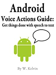 Android Voice Actions Guide: Get things done with speech to text
