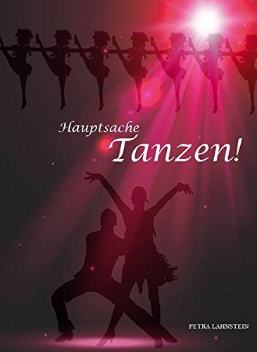 Preisvergleich Produktbild Hauptsache Tanzen!