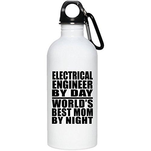 Designsify Elektro-Ingenieur von Day World 's Best Mom by Night–Wasser Flasche, Edelstahl Tumbler, beste Geschenk für Mutter, Mum, Ihr, Eltern von Tochter, Sohn, Kind, Mann (Kinder Von 4 Flüssigkeit Unzen)