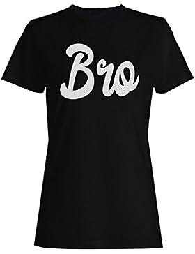 Novedad divertida del bro camiseta de las mujeres d495f