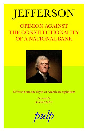 Opinion Against the Constitutionality of a National Bank