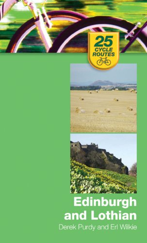 25 Cycle Routes: Edinburgh and Lothian